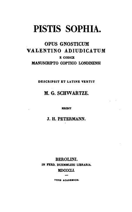 Pistis Sophia:  opus Gnosticum Valentino adiudicatum  e codice manuscripto Coptico Londinensi