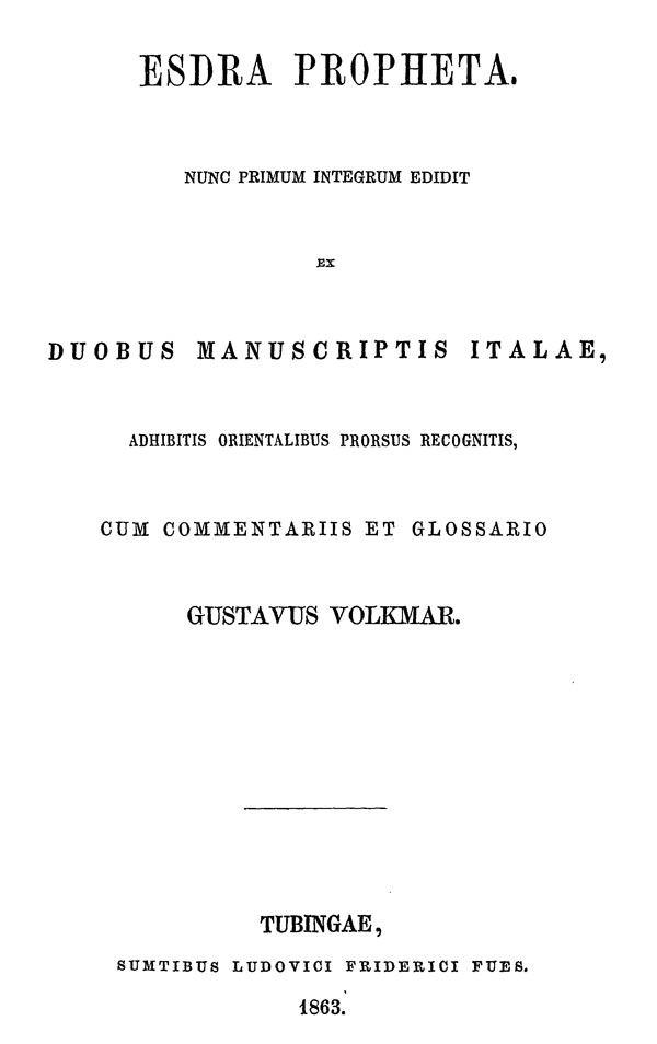 Esdra Propheta. Edidit G. Volkmar.  Tubingen: Fues, 1863