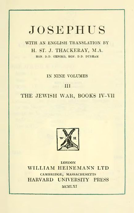 Josephus. 3 vol.  With an English translation by H.St.J.Thackeray. //  Loeb Classical Library. London: Heinemann