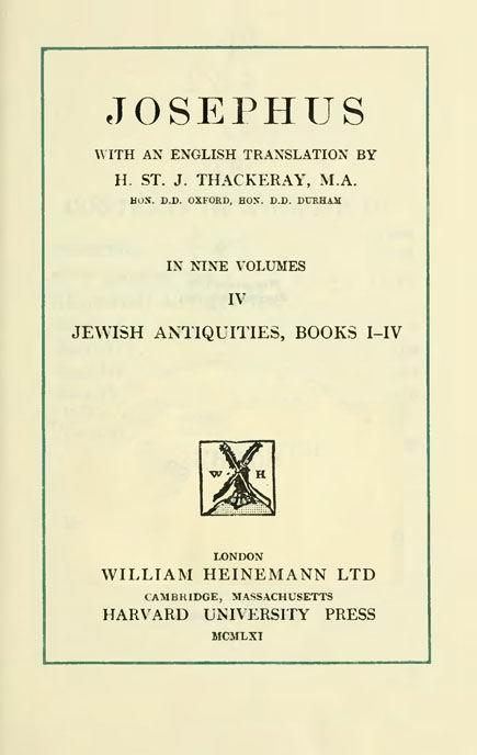 Josephus. 4 vol.  With an English translation by H.St.J.Thackeray. //  Loeb Classical Library. London: Heinemann