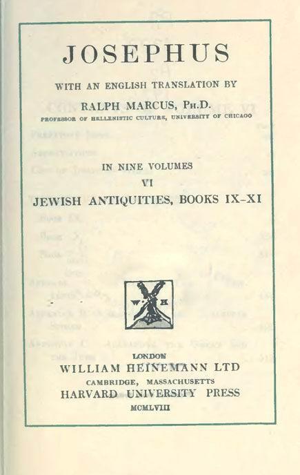 Josephus. 6 vol.  With an English translation by H.St.J.Thackeray. //  Loeb Classical Library. London: Heinemann