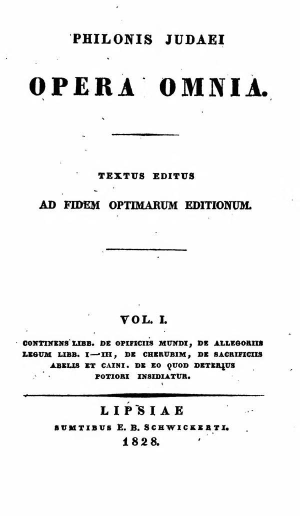 Philonis Judaei opera omnia.  Ed. M.C.E.Richter. Vol. I.  (Bibliotheca Sacra Patrum Ecclesiae Graecorum 2.)  Leipzig: Schwickert, 1828