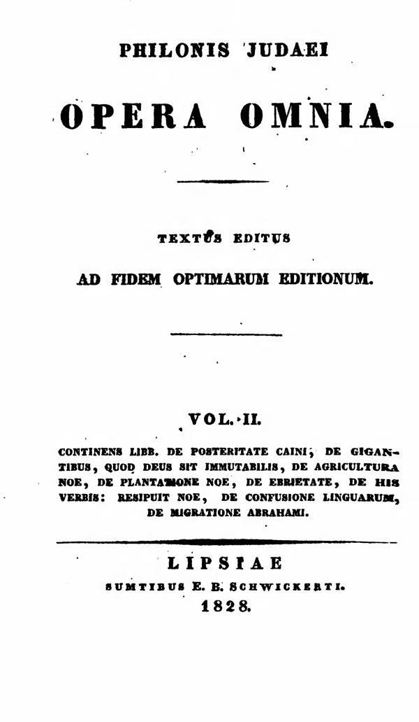 Philonis Judaei opera omnia.  Ed. M.C.E.Richter. Vol. II.  (Bibliotheca Sacra Patrum Ecclesiae Graecorum 2.)  Leipzig: Schwickert, 1828