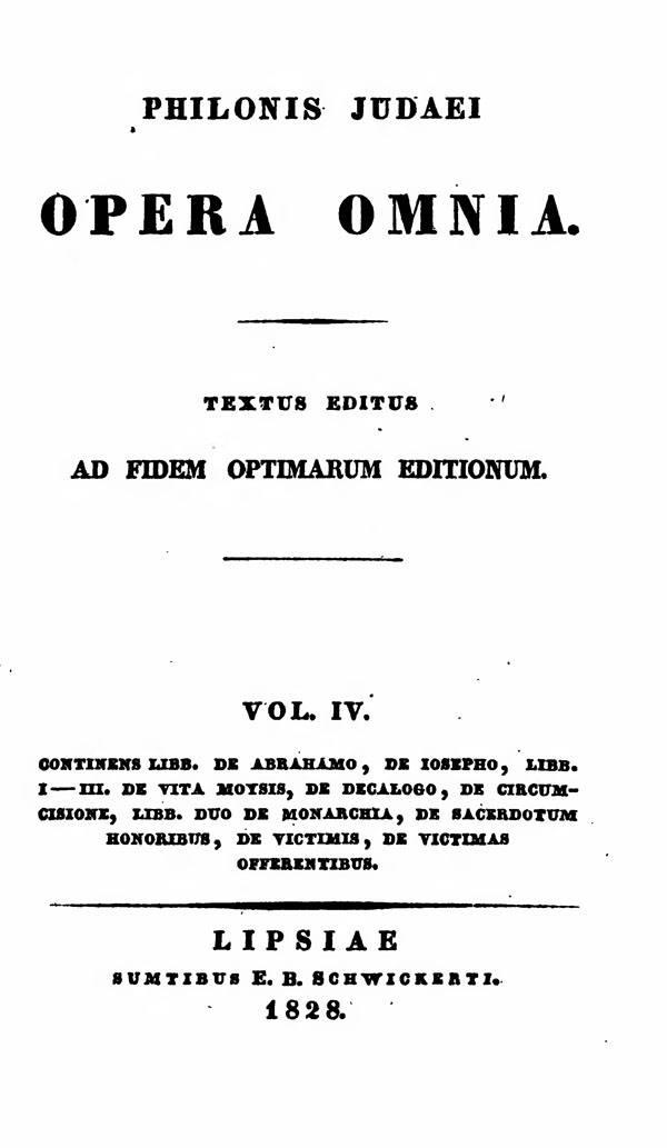 Philonis Judaei opera omnia.  Ed. M.C.E.Richter. Vol. IV.  (Bibliotheca Sacra Patrum Ecclesiae Graecorum 2.)  Leipzig: Schwickert, 1828