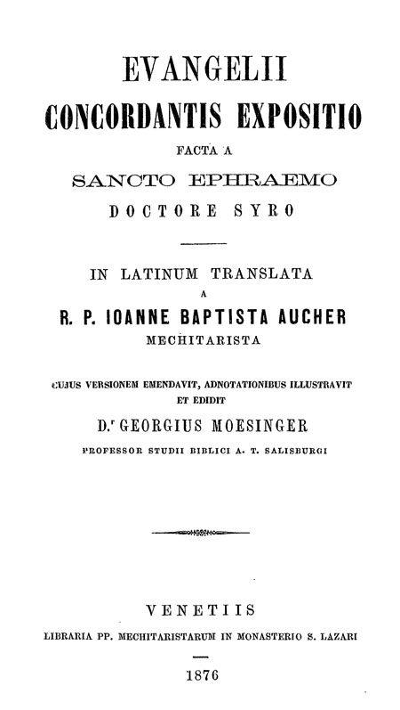 S. Ephraem Syri Evangelii concordantis expositio. Facta A